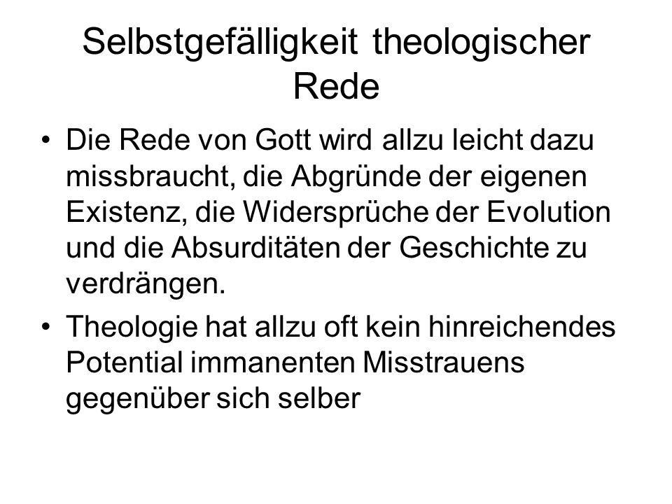 Selbstgefälligkeit theologischer Rede