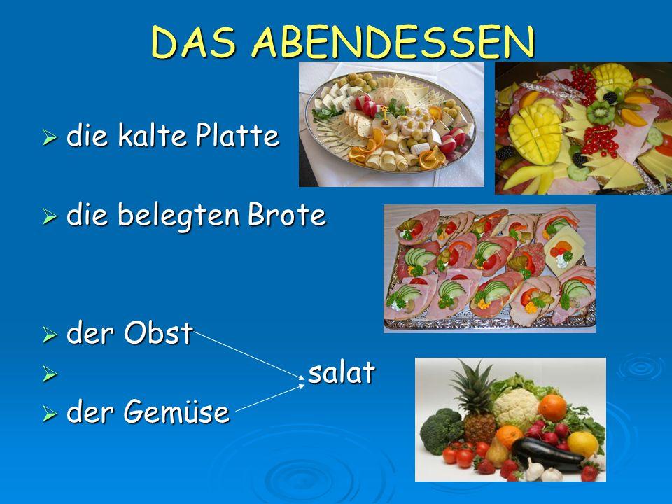 DAS ABENDESSEN die kalte Platte die belegten Brote der Obst salat