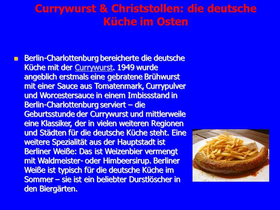 Currywurst & Christstollen: die deutsche Küche im Osten