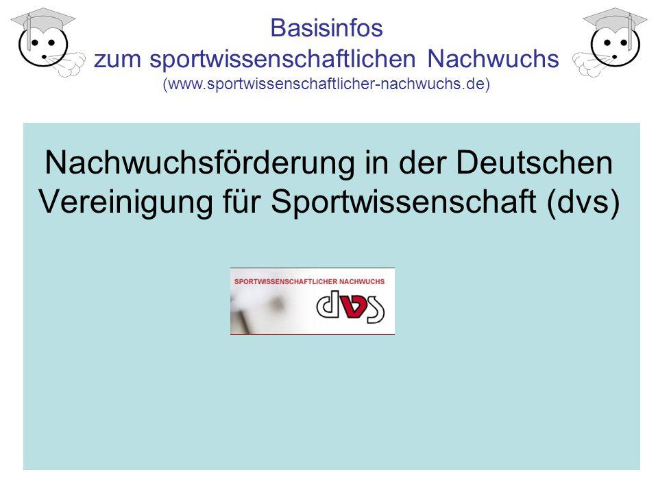 Nachwuchsförderung in der Deutschen Vereinigung für Sportwissenschaft (dvs)
