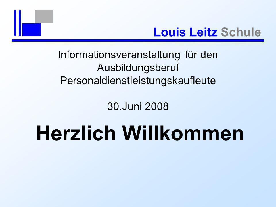 Informationsveranstaltung für den Ausbildungsberuf Personaldienstleistungskaufleute 30.Juni 2008