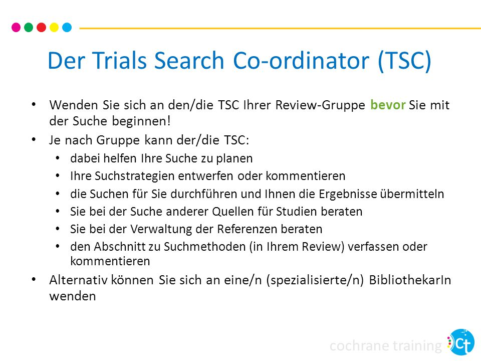 Der Trials Search Co-ordinator (TSC)