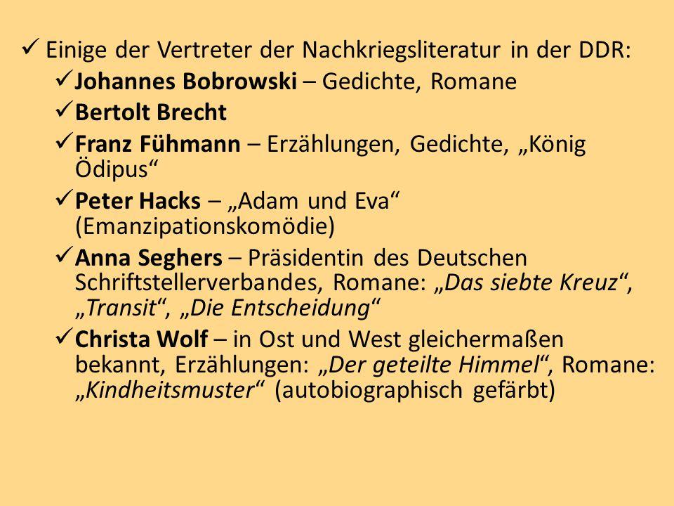 Einige der Vertreter der Nachkriegsliteratur in der DDR: