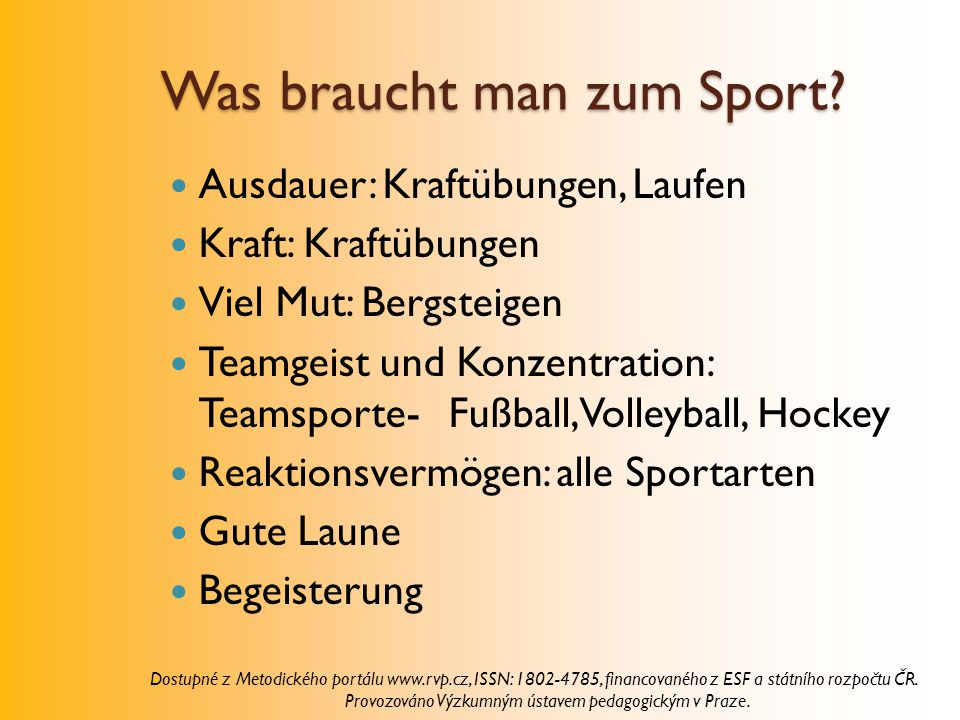 Was braucht man zum Sport