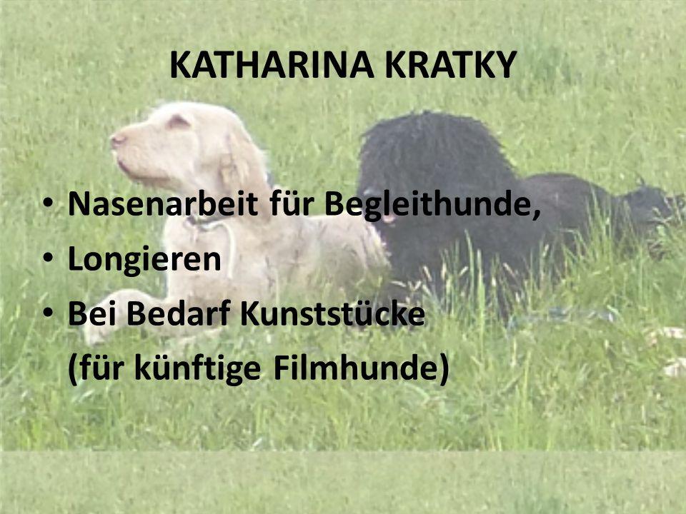 Katharina Kratky Nasenarbeit für Begleithunde, Longieren