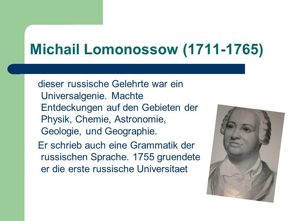 Michail Lomonossow (1711-1765)