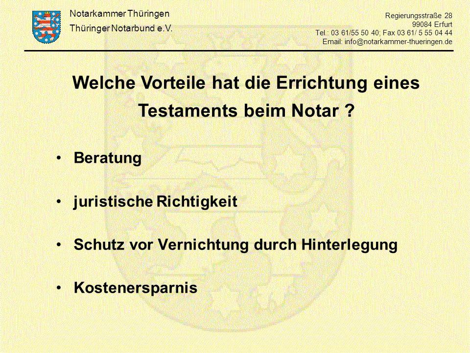 Welche Vorteile hat die Errichtung eines Testaments beim Notar