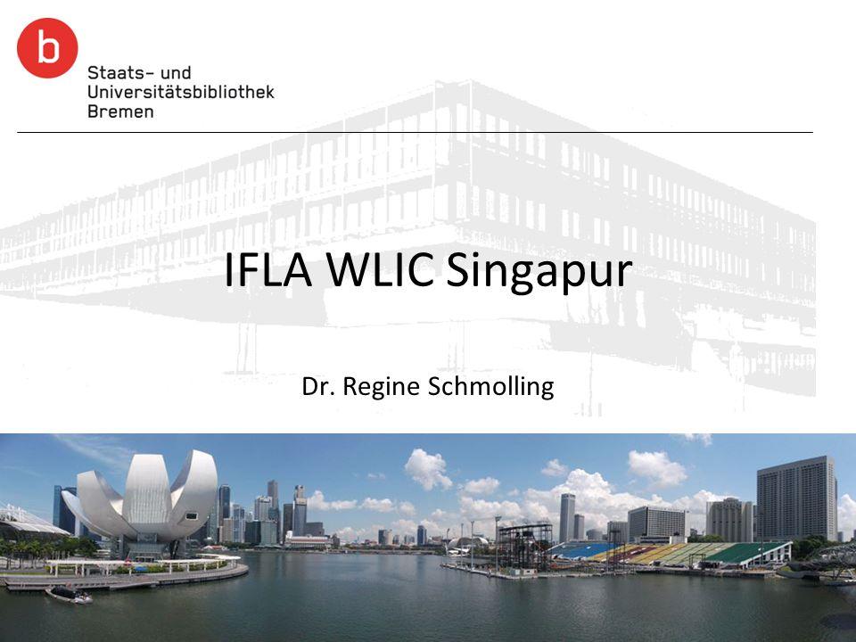 IFLA WLIC Singapur Dr. Regine Schmolling