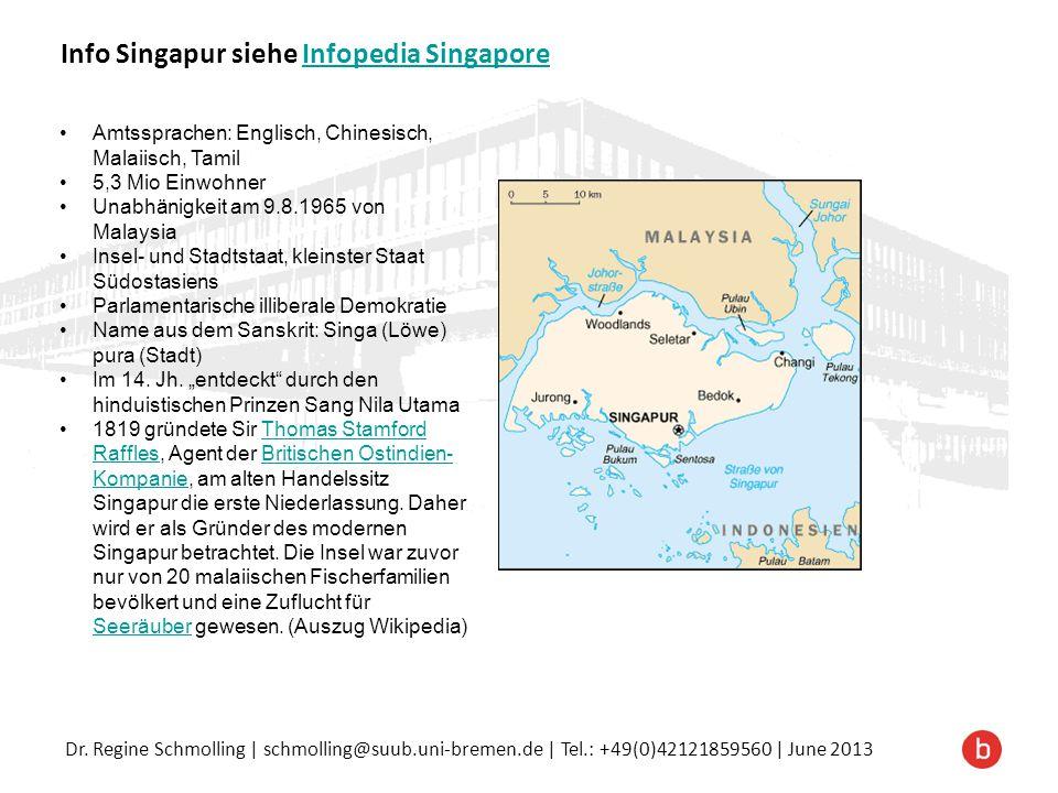 Info Singapur siehe Infopedia Singapore