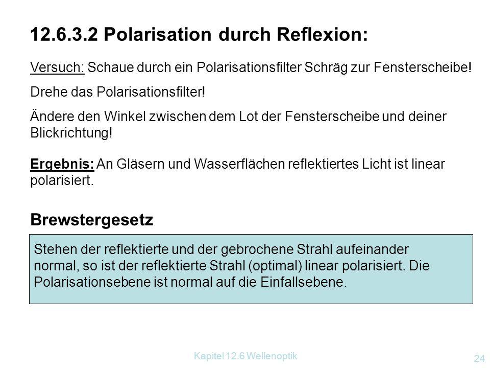12.6.3.2 Polarisation durch Reflexion: