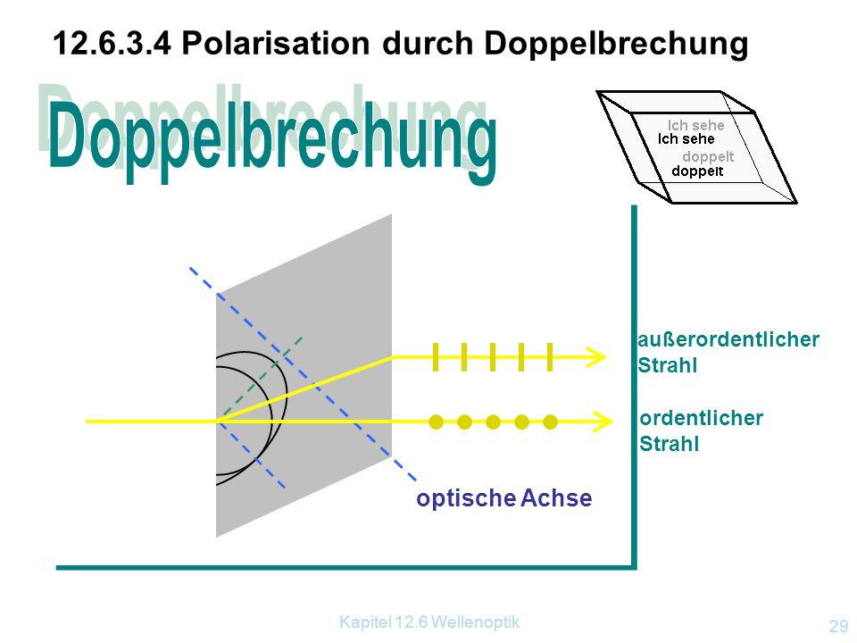 12.6.3.4 Polarisation durch Doppelbrechung