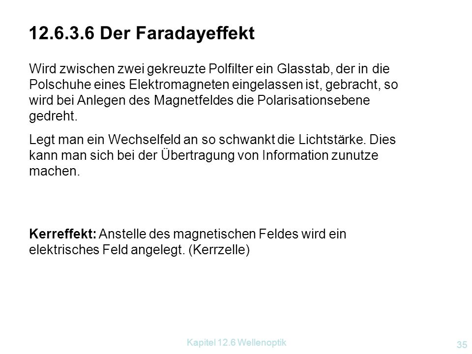 12.6.3.6 Der Faradayeffekt