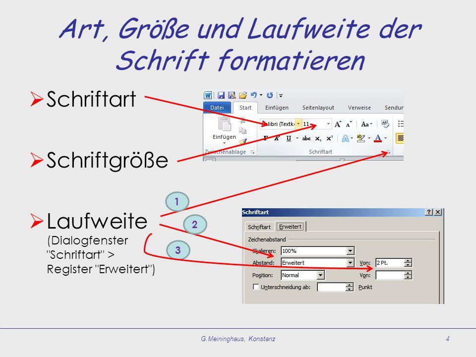 Art, Größe und Laufweite der Schrift formatieren
