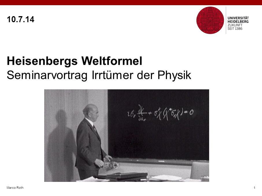 Heisenbergs Weltformel Seminarvortrag Irrtümer der Physik