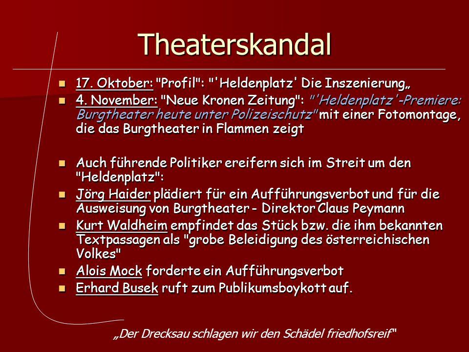 """Theaterskandal 17. Oktober: Profil : Heldenplatz Die Inszenierung"""""""