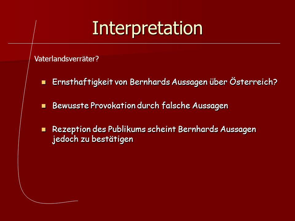 Interpretation Ernsthaftigkeit von Bernhards Aussagen über Österreich