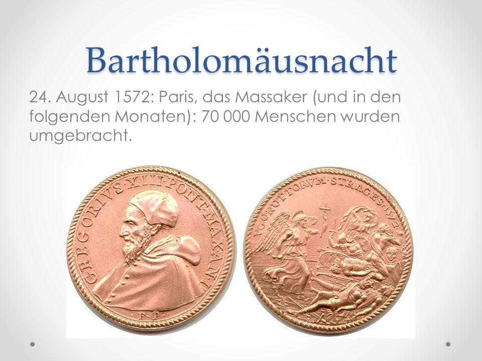 Bartholomäusnacht 24.