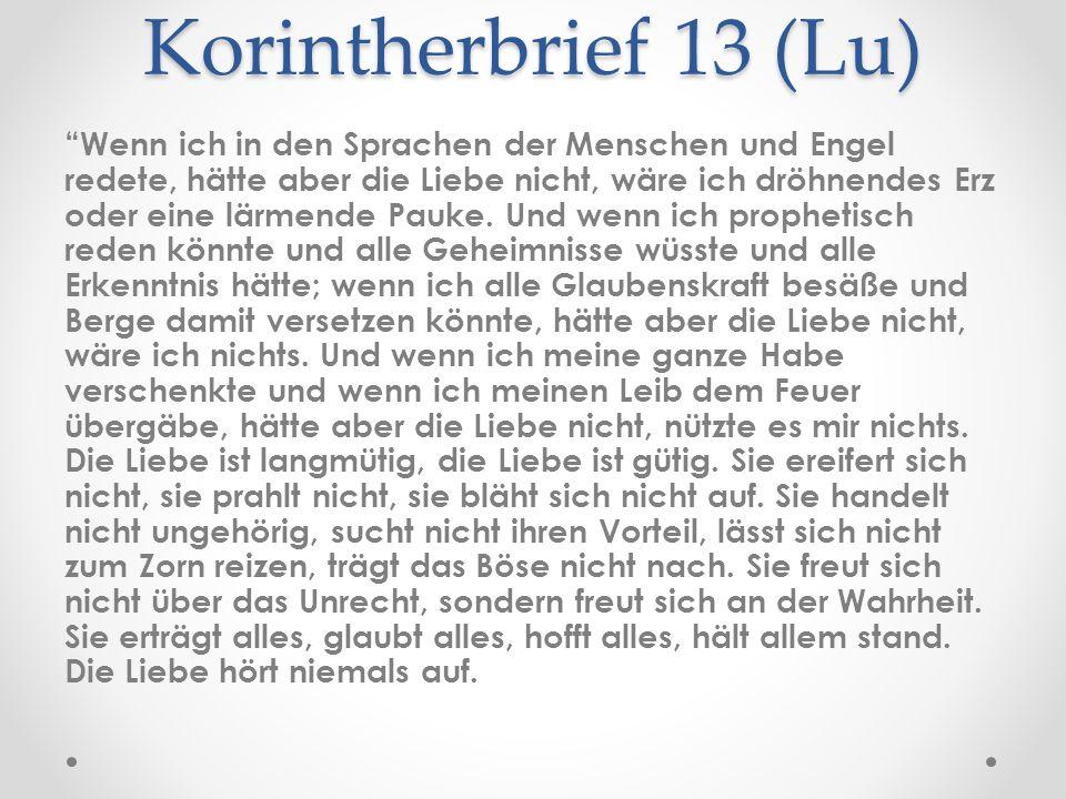 Korintherbrief 13 (Lu)