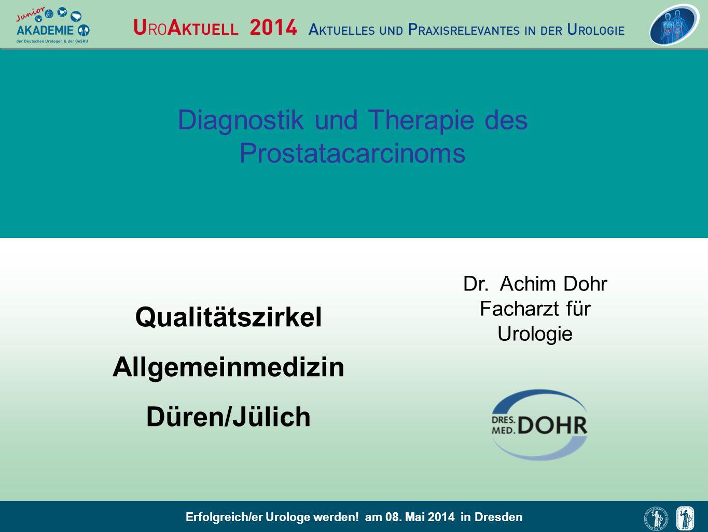 Diagnostik und Therapie des Prostatacarcinoms