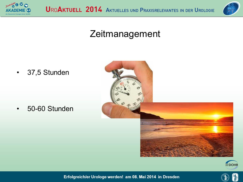 Zeitmanagement 37,5 Stunden 50-60 Stunden