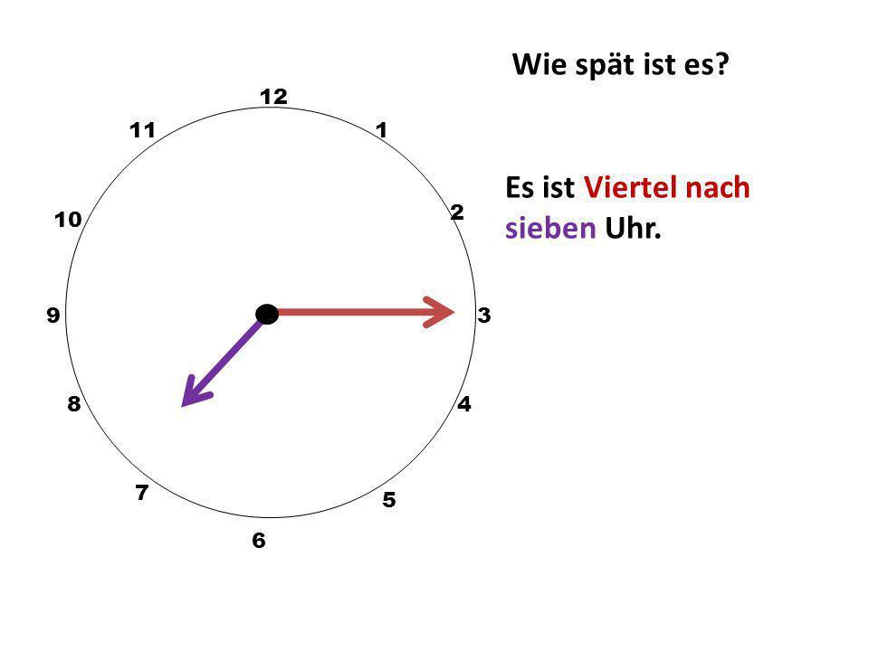 Es ist Viertel nach sieben Uhr.