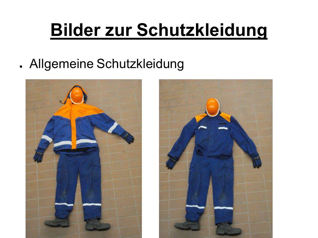 Bilder zur Schutzkleidung