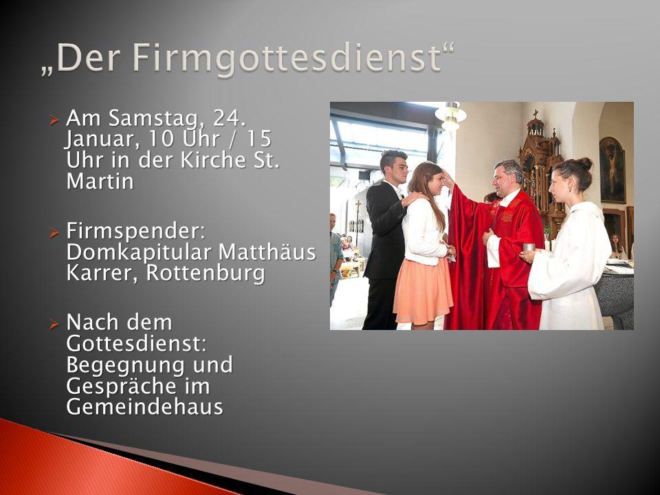 """""""Der Firmgottesdienst"""
