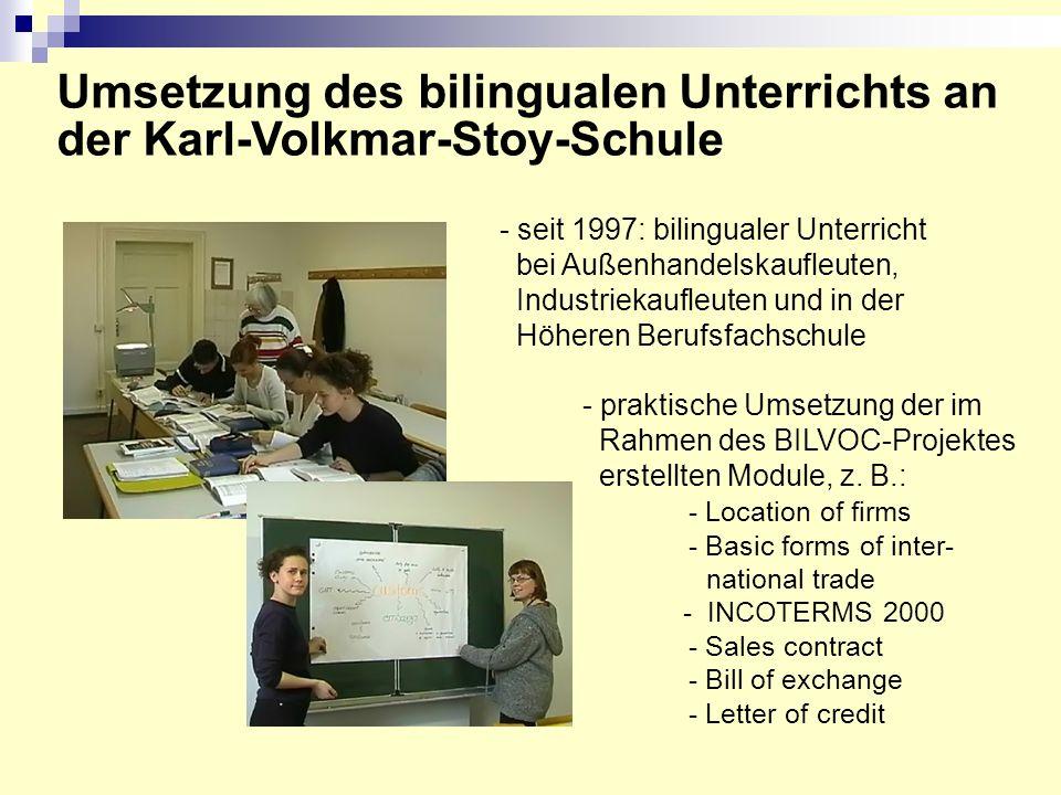 Umsetzung des bilingualen Unterrichts an der Karl-Volkmar-Stoy-Schule