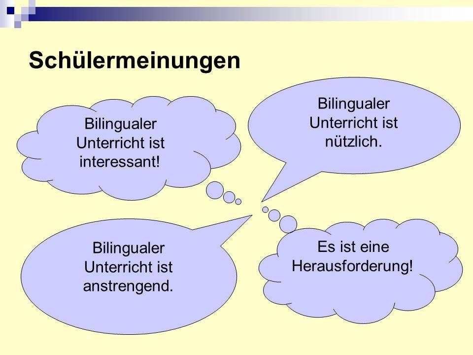 Schülermeinungen Bilingualer Unterricht ist nützlich.