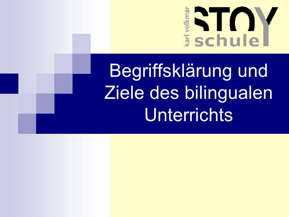 Begriffsklärung und Ziele des bilingualen Unterrichts