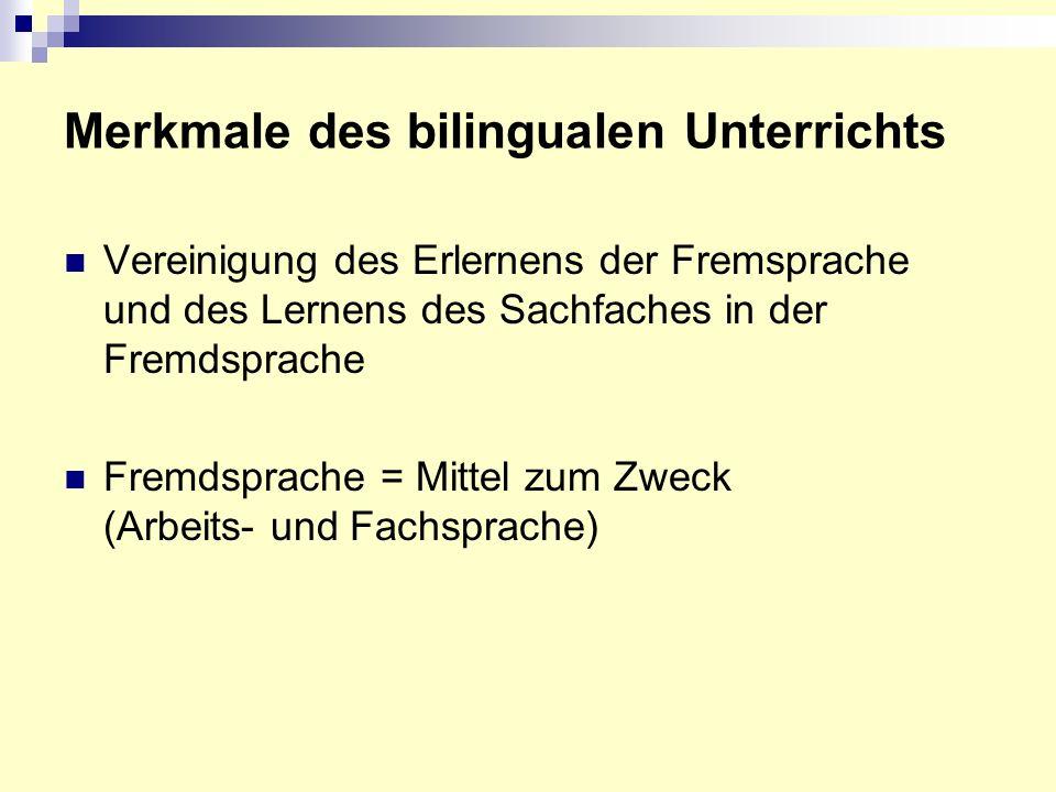 Merkmale des bilingualen Unterrichts
