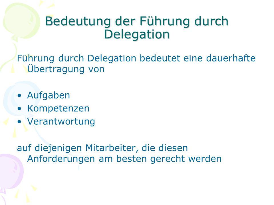Bedeutung der Führung durch Delegation