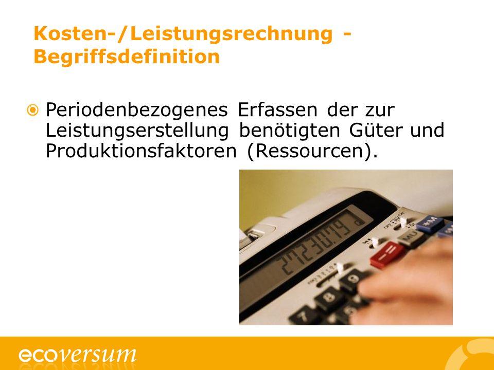 Kosten-/Leistungsrechnung - Begriffsdefinition
