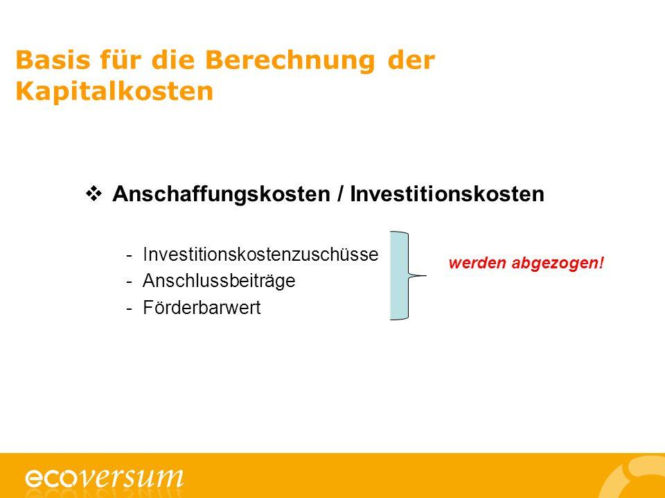 Basis für die Berechnung der Kapitalkosten