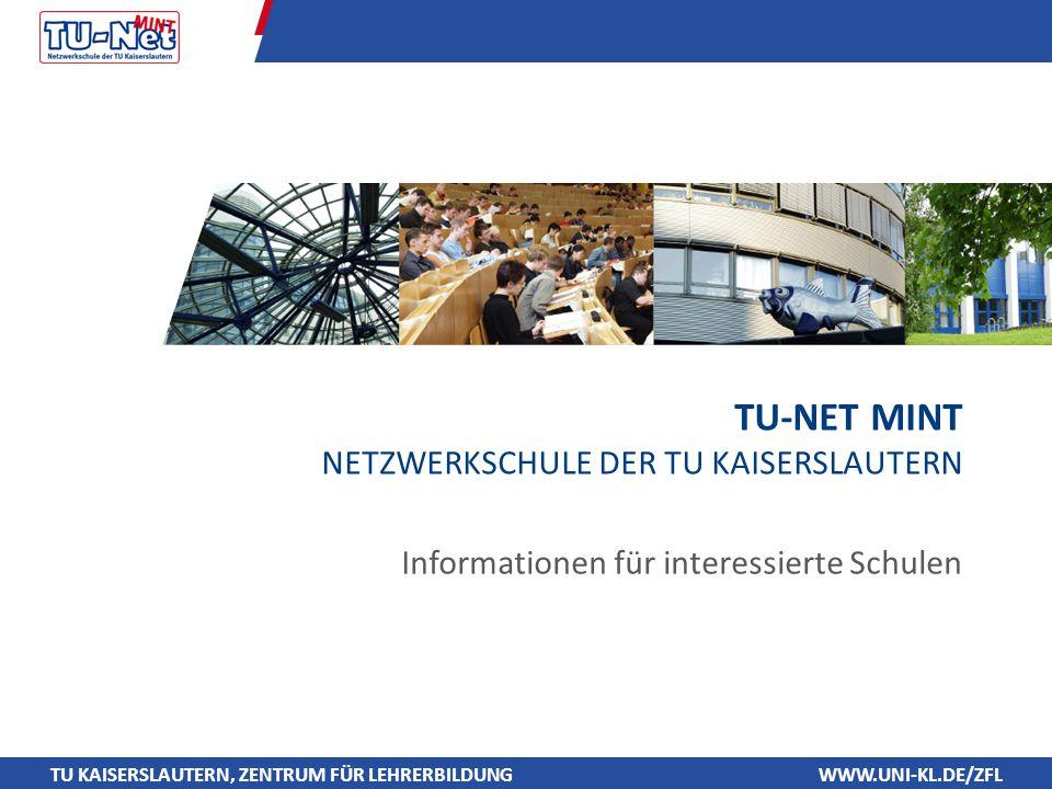 TU-Net MINT Netzwerkschule der TU Kaiserslautern