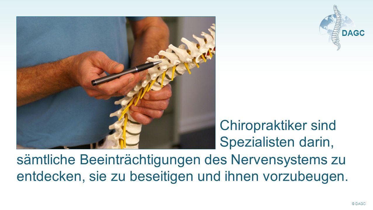 Chiropraktiker sind Spezialisten darin,