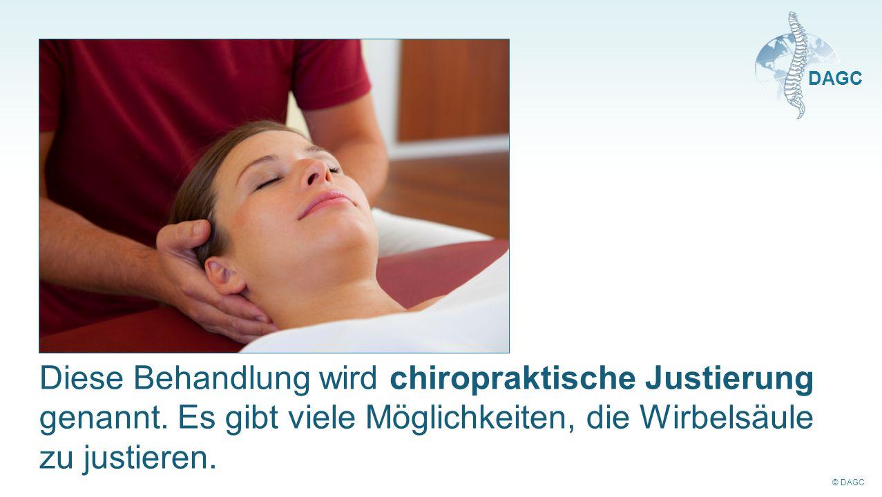 Diese Behandlung wird chiropraktische Justierung genannt