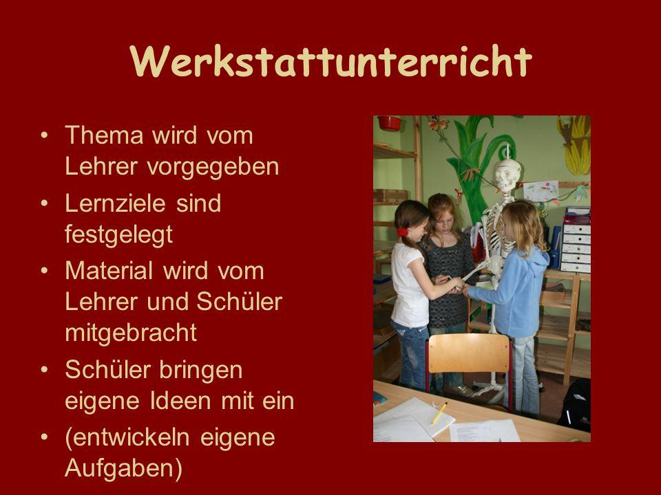 Werkstattunterricht Thema wird vom Lehrer vorgegeben