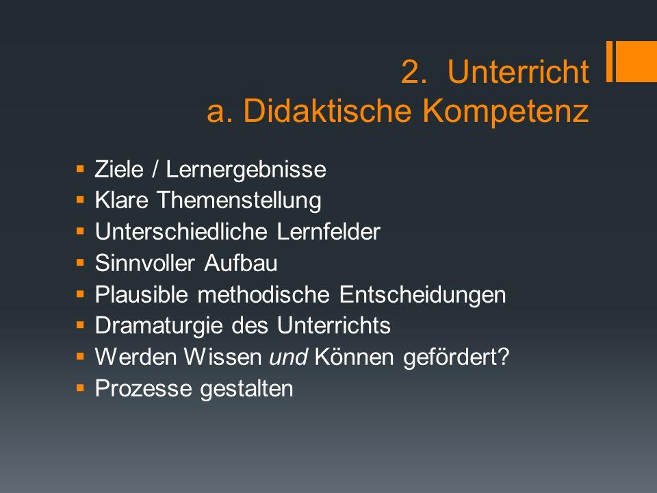 2. Unterricht a. Didaktische Kompetenz
