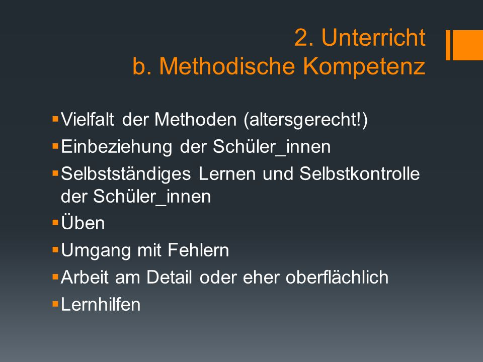 2. Unterricht b. Methodische Kompetenz