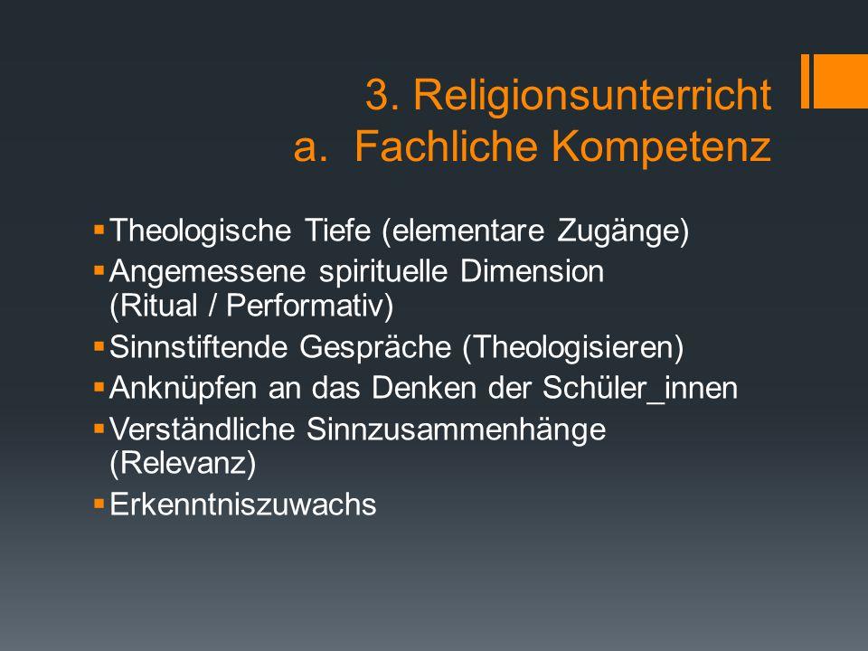 3. Religionsunterricht a. Fachliche Kompetenz