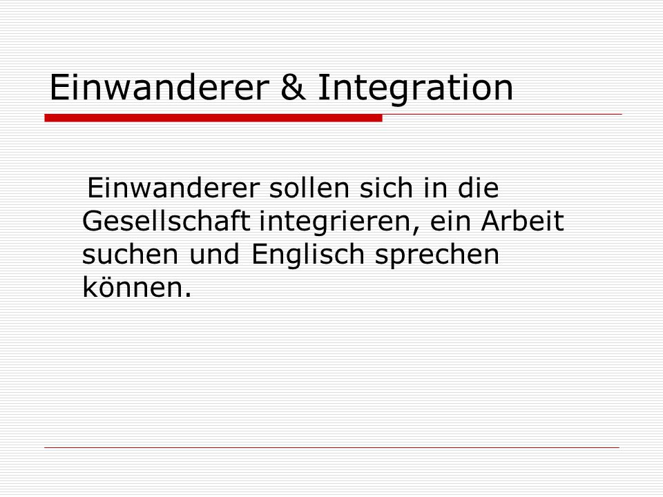 Einwanderer & Integration