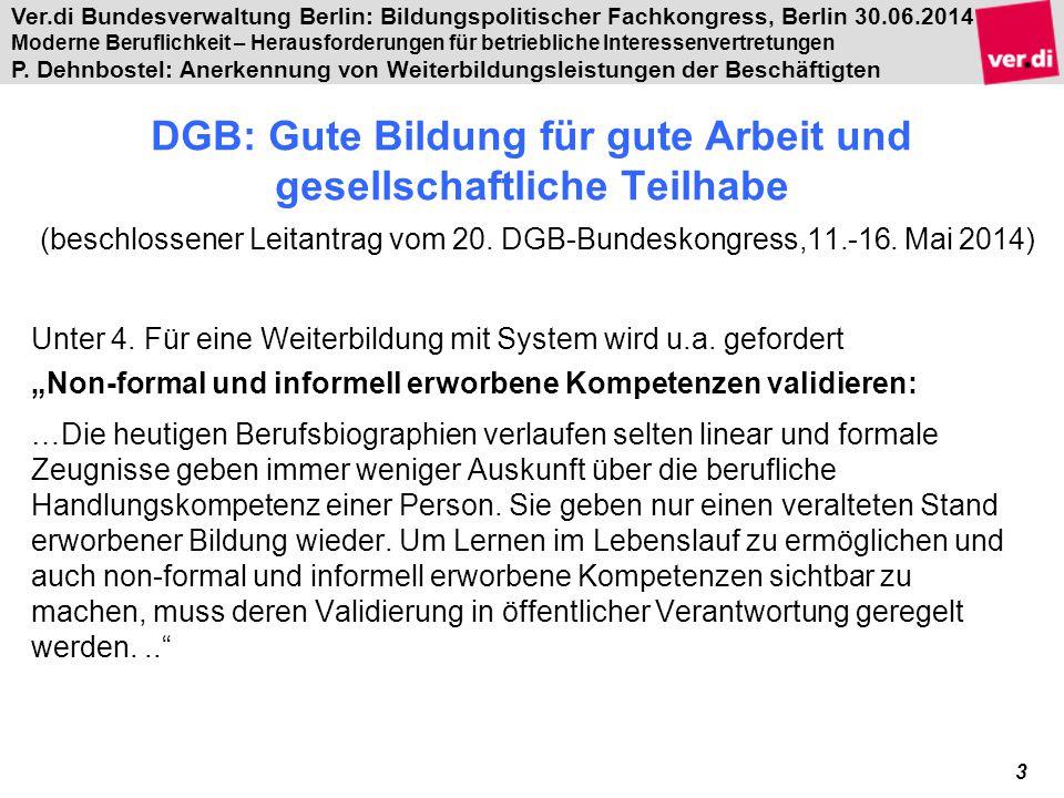 DGB: Gute Bildung für gute Arbeit und gesellschaftliche Teilhabe (beschlossener Leitantrag vom 20. DGB-Bundeskongress,11.-16. Mai 2014)
