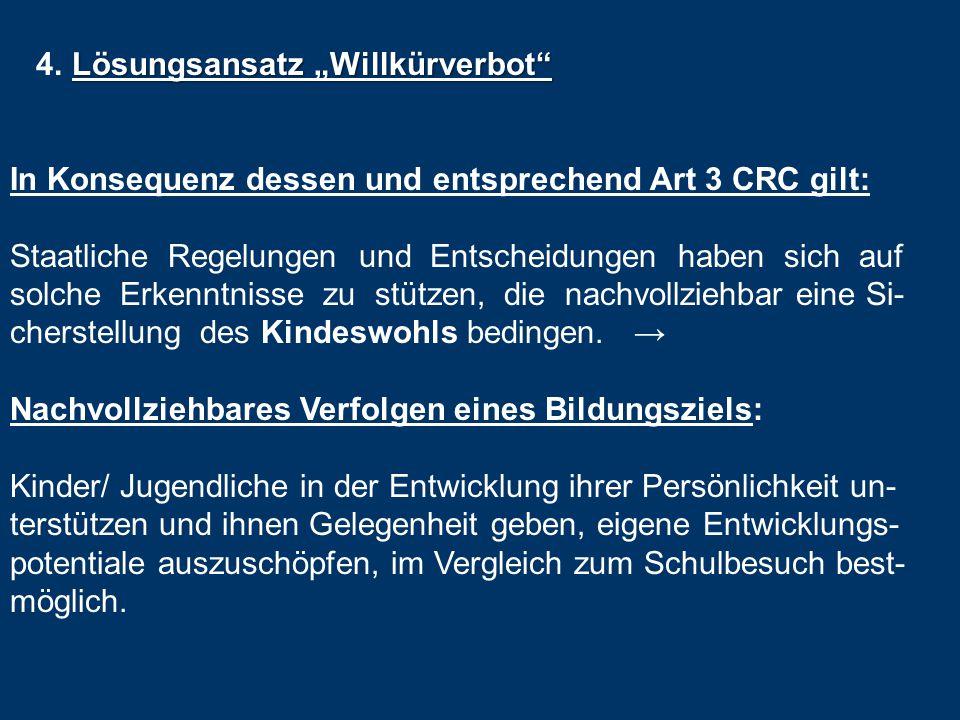 "4. Lösungsansatz ""Willkürverbot"