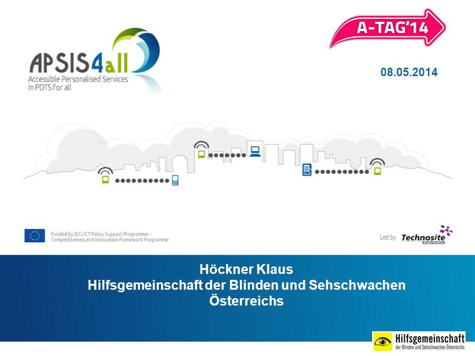 08.05.2014 Höckner Klaus Hilfsgemeinschaft der Blinden und Sehschwachen Österreichs