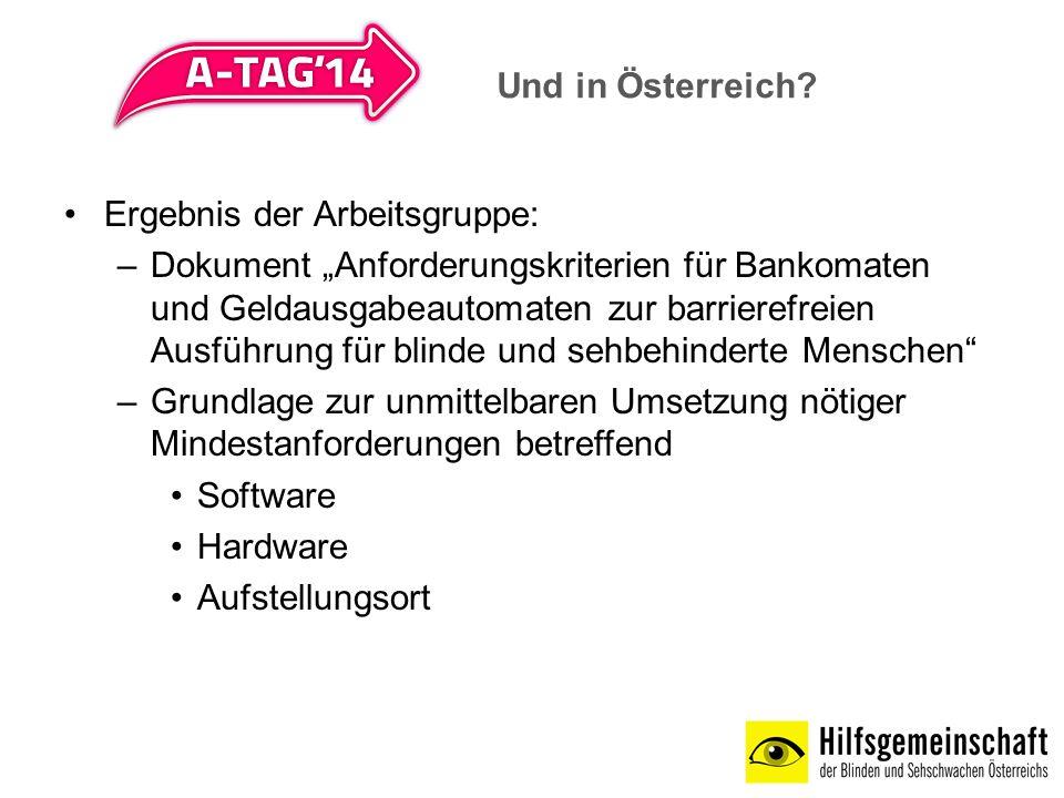 Und in Österreich Ergebnis der Arbeitsgruppe: