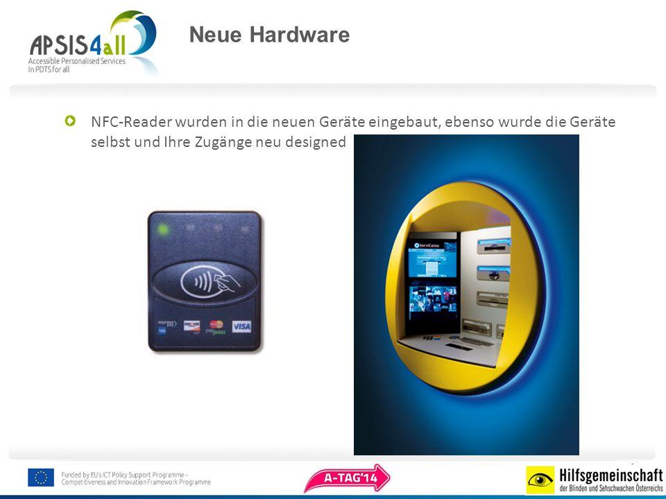 Neue Hardware NFC-Reader wurden in die neuen Geräte eingebaut, ebenso wurde die Geräte selbst und Ihre Zugänge neu designed.