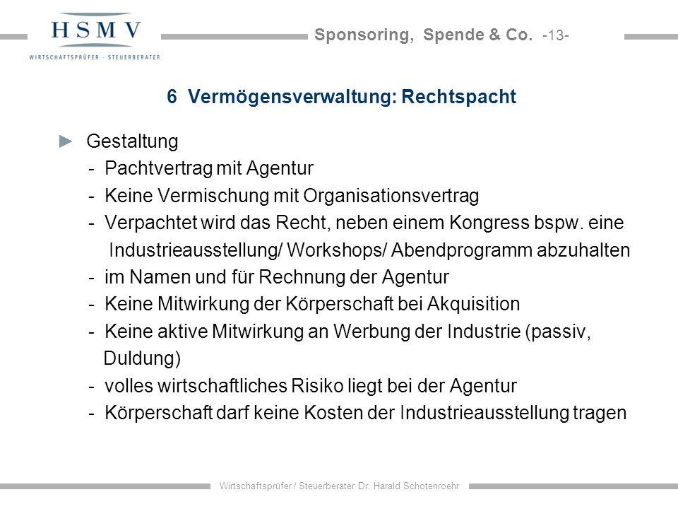 6 Vermögensverwaltung: Rechtspacht