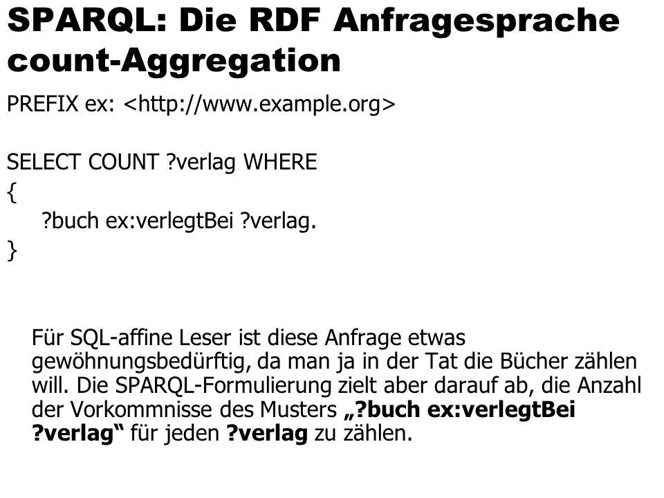 SPARQL: Die RDF Anfragesprache count-Aggregation