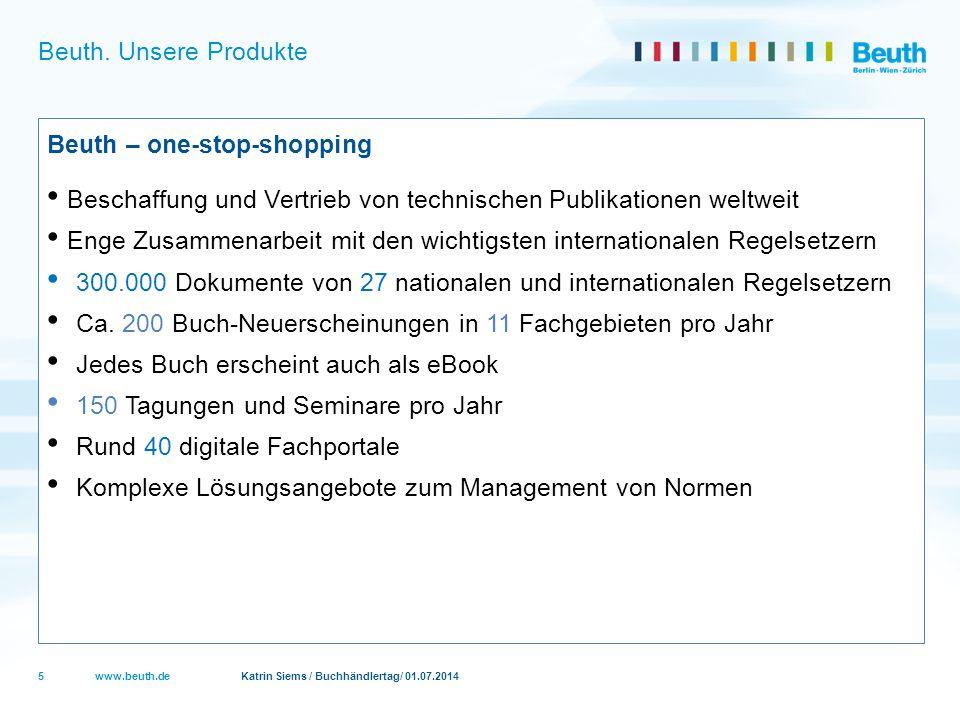 Beuth. Unsere Produkte Beuth – one-stop-shopping. Beschaffung und Vertrieb von technischen Publikationen weltweit.